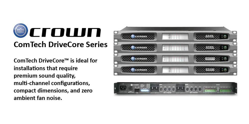 پاور آمپلی فایر های 4 و 8 کانال محصول کمپانی Crown ( کرون ) سری ComTech DriveCore