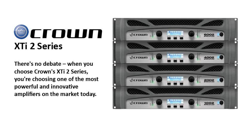 پاور آمپلی فایر های 2 کانال محصول کمپانی Crown ( کرون ) سری XTi 2 Series